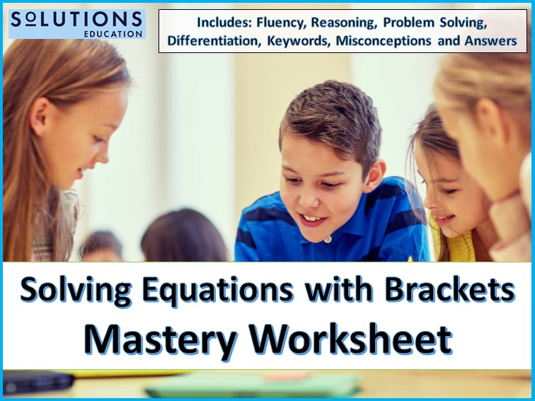 Solving Equations with Brackets Mastery Worksheet