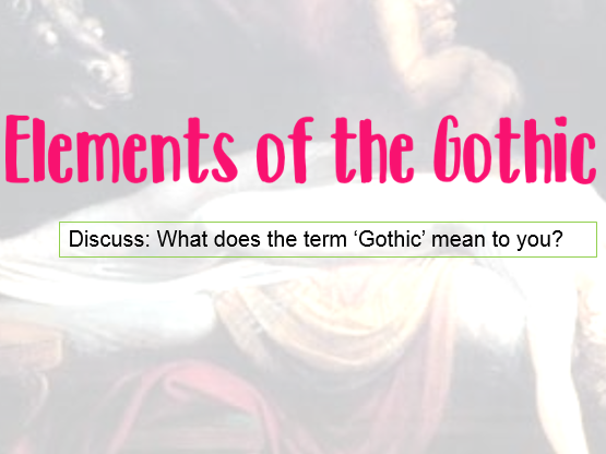 Elements of the Gothic (Film + Literature)