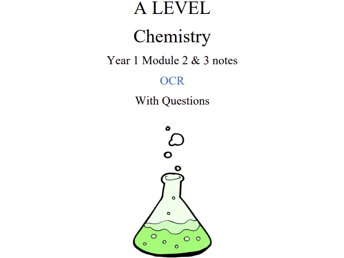 Module 2 ,3 Notes with Questiones Ocr Chemistry A-level