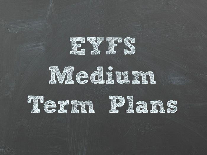 EYFS Medium Term Planning