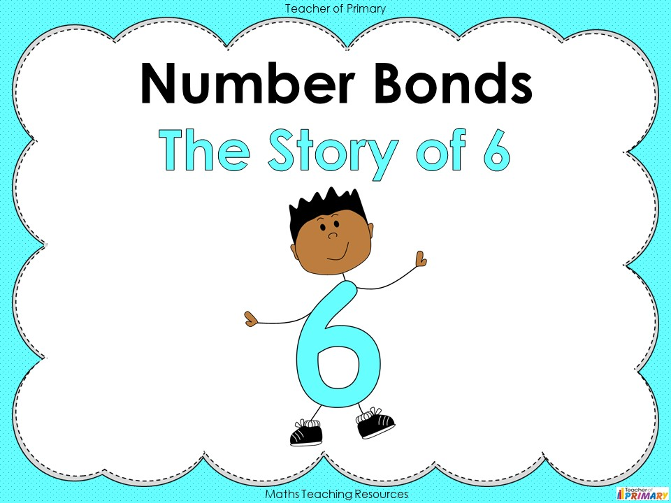 Number Bonds - The Story of 6 - Year 1