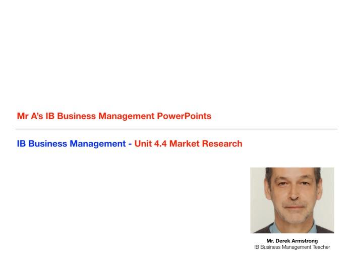 IB Business Management Unit 4.4 Market Research