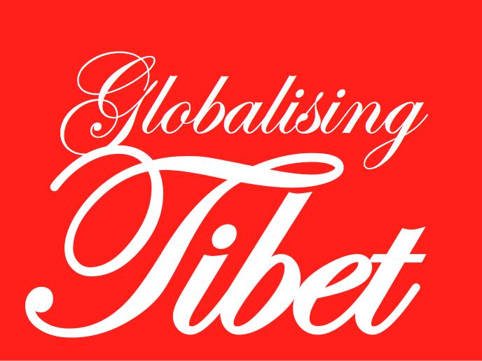 Globalising Tibet! Globalisation and Development