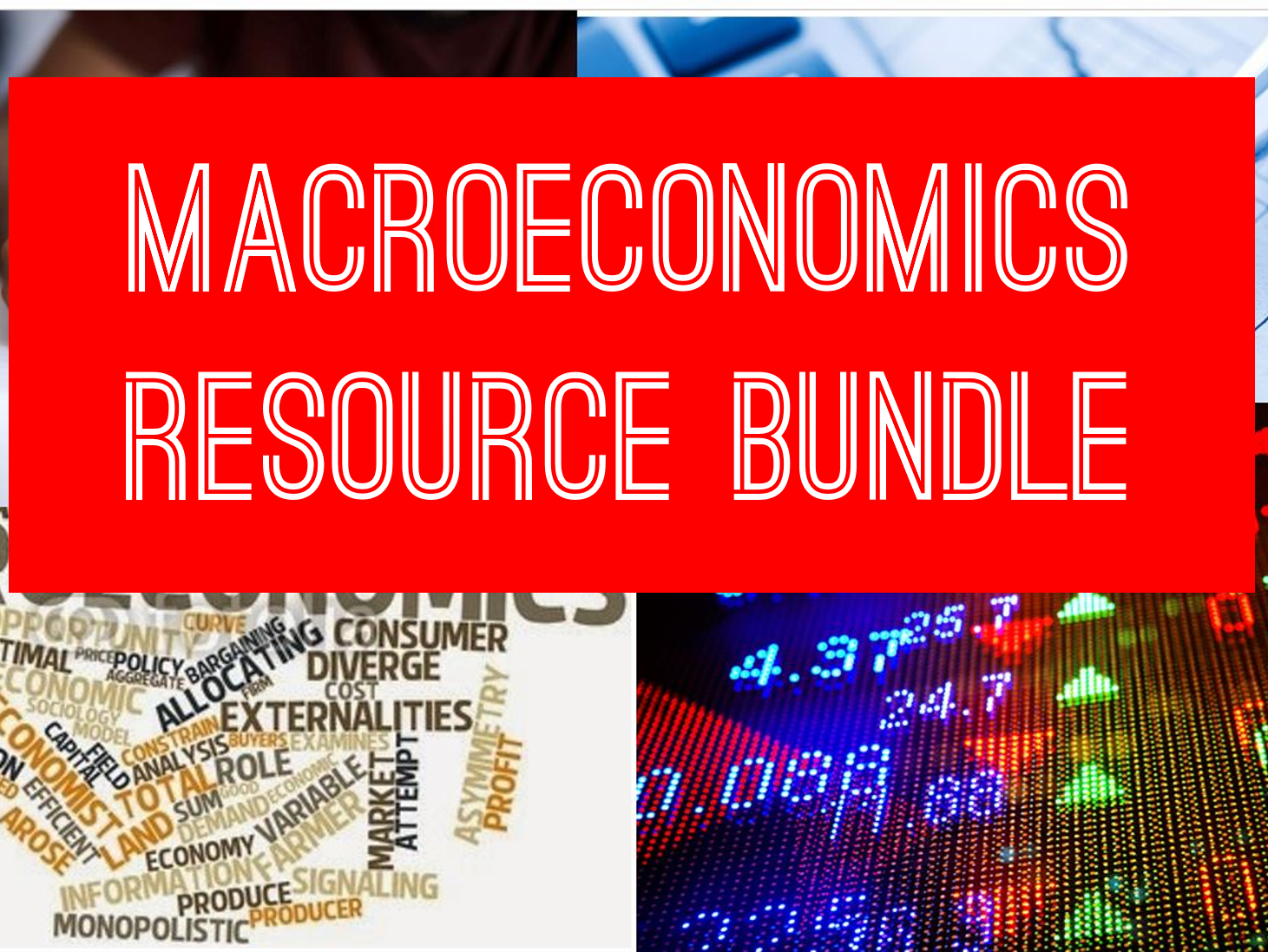 ECONOMICS - MACRO - BUNDLE