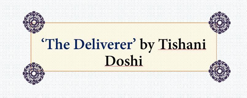 Poem Analysis - 'The Deliverer' by Tishani Doshi
