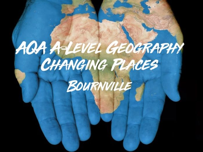 A-Level Geography Changing Places Case Study Bournville With Quiz