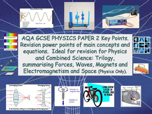 AQA GCSE PHYSICS PAPER 2 Key Points