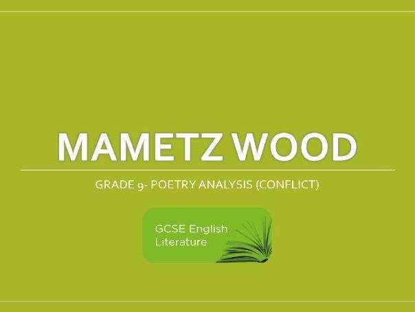 GCSE-EDUQAS-Mametz Wood Notes- Grade 9