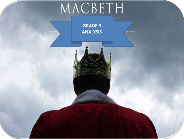 GCSE English 9-1, Grade 9 Analysis- Macbeth's Development