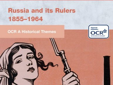 Russia and its Rulers 1855-1964- OCR A Level History