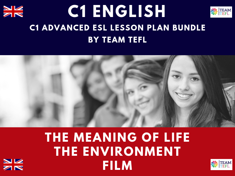 The Meaning Of Life / The Environment / Film C1 Advanced ESL Lesson Plan Bundle
