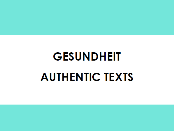 Gesundheit - Authentic Texts