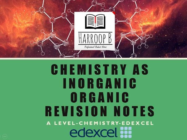 Edexcel- Chemistry  - AS - Organic and Inorganic Chemistry - Revision Notes (2017)