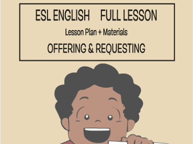 ESL English Full Lesson : Making Offers & Requests LEVEL: Elementary