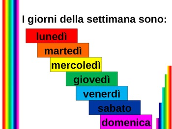 Oggi e Domani (Days of the week in Italian) power point