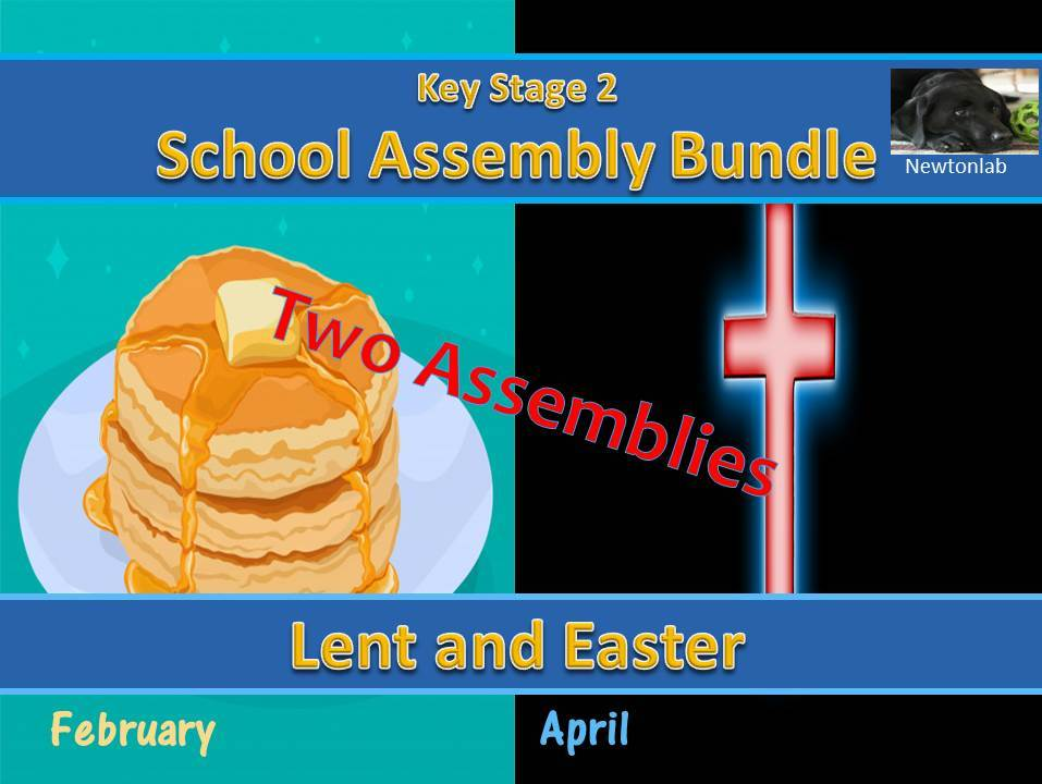 Lent and Easter Assembly  Bundle - Key Stage 2