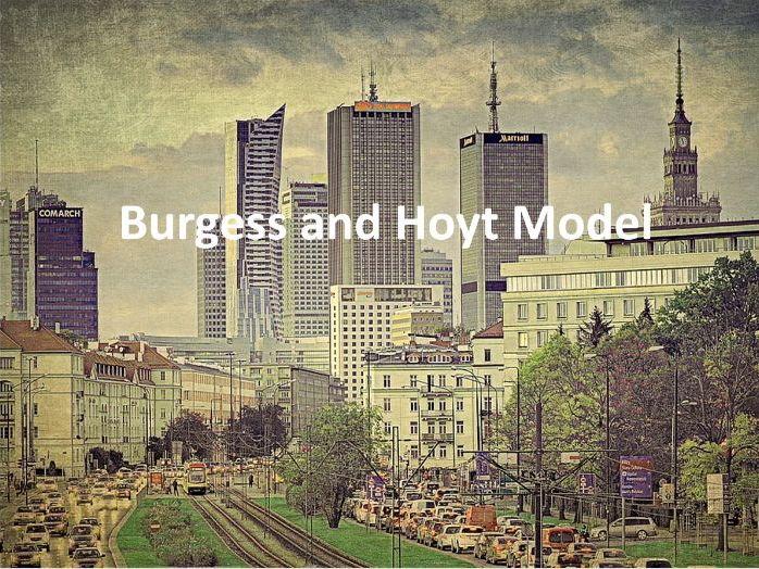 Burgess and Hoyt Model