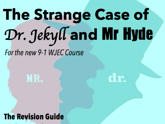 Dr. Jekyll and Mr. Hyde Revision Guide GCSE