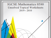 All Cambridge IGCSE Mathematics Topic Wise Past Paper Worksheets  in PDF + Answers Complete Syllabus