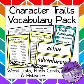Character Traits Vocabulary Pack- Word Lists, Flash Cards & Activities