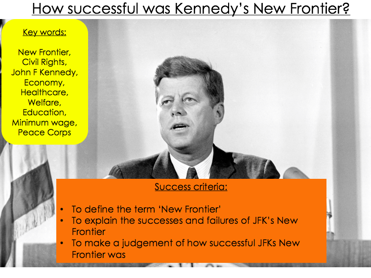 How successful was JFK's New Frontier?