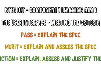 BTEC DIT - Component 1 Learning Aim 1 - The User Interface - Meeting the Criteria