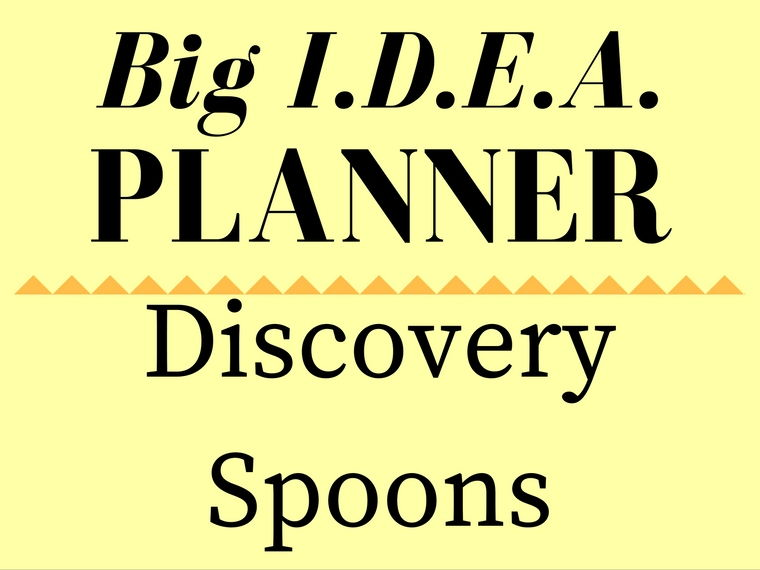 Discovery Bag of Spoons Big I.D.E.A. Planner