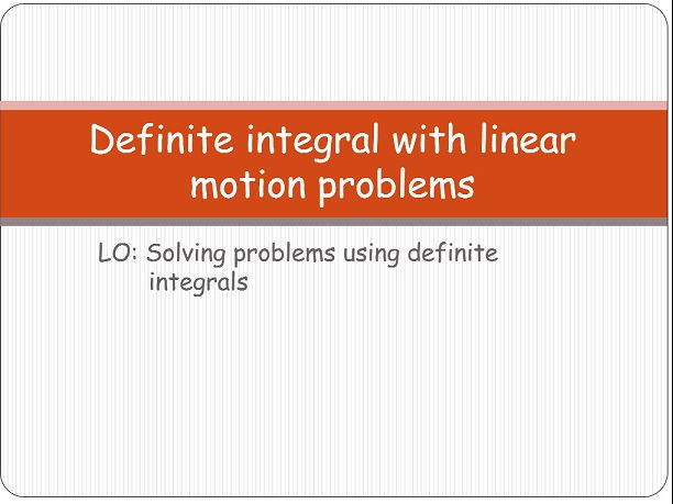 Solving problems using definite integration