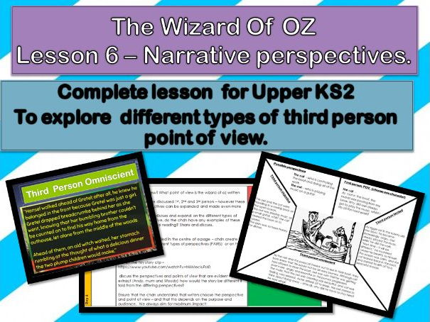 Wizard of Oz - Lesson 6 - to explore different points of view in narrative text.