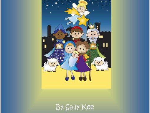The Littlies Nativity (A Christmas Nativity Play for Playgroups and EYFS)