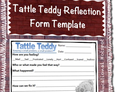 Tattle Teddy Reflection Template Sheets Behavior Management Resource