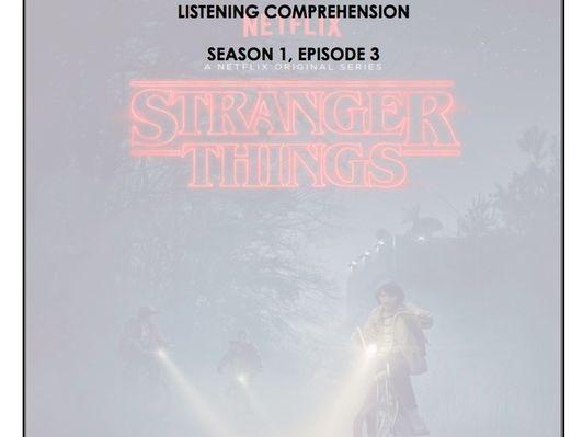 Listening Comprehension - Stranger Things 1x03