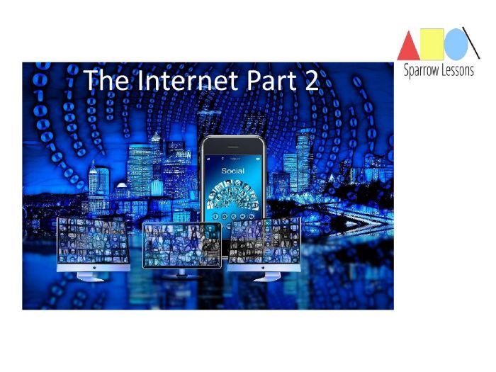 The Internet Part 2