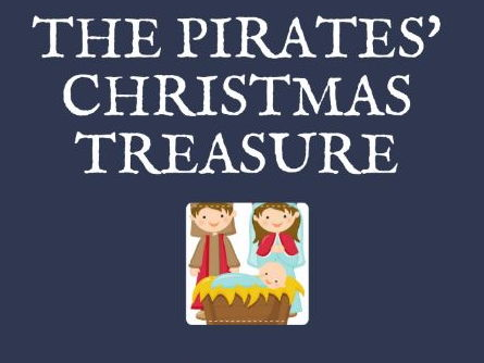 The Pirates' Christmas Treasure - An EY/KS1 Musical Nativity