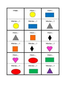 Colors and Shapes in English I have Who has