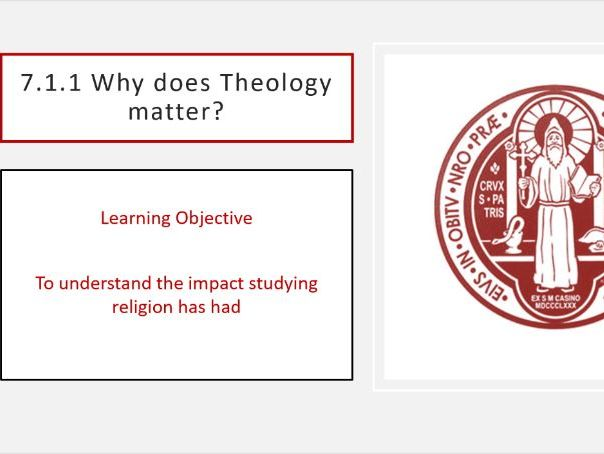 7.1.1 Why does Theology matter?