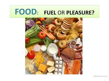 "revision of words ""Food:fuel or pleasure"" based on NEF"