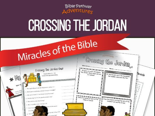 Bible Miracles: Crossing the Jordan