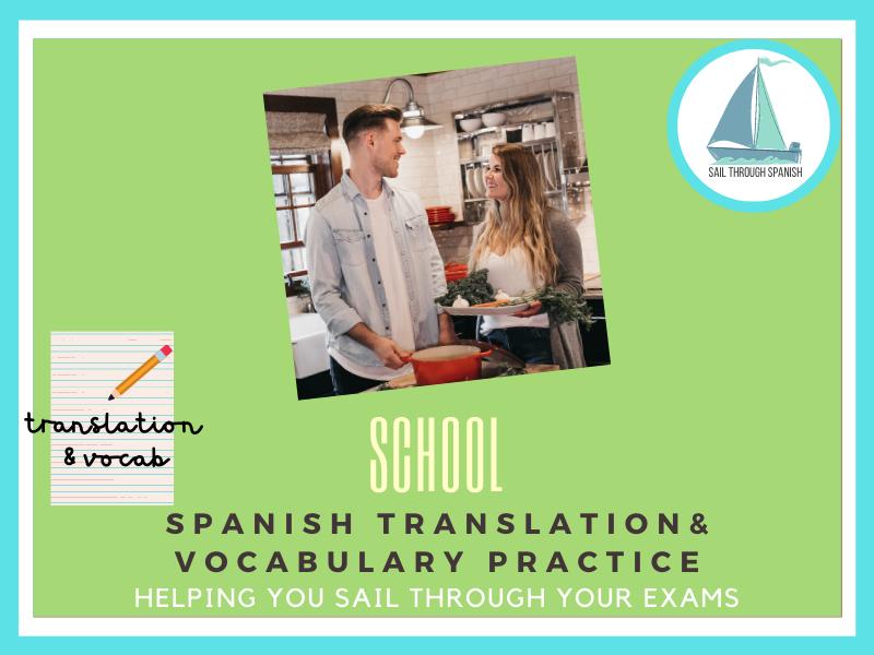 School Translation & Vocab: GCSE Spanish Revision