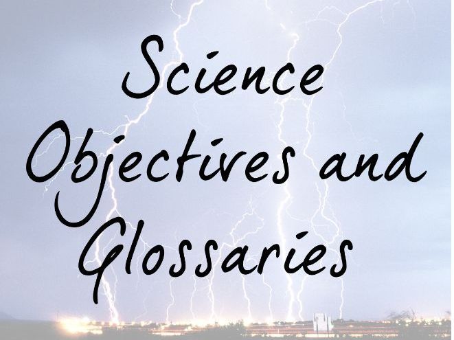 Science Objectives and Glossaries