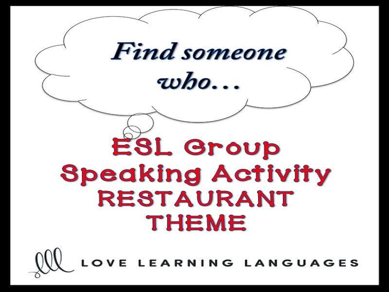 Restaurants: ESL Group Speaking Activity: Find someone who…