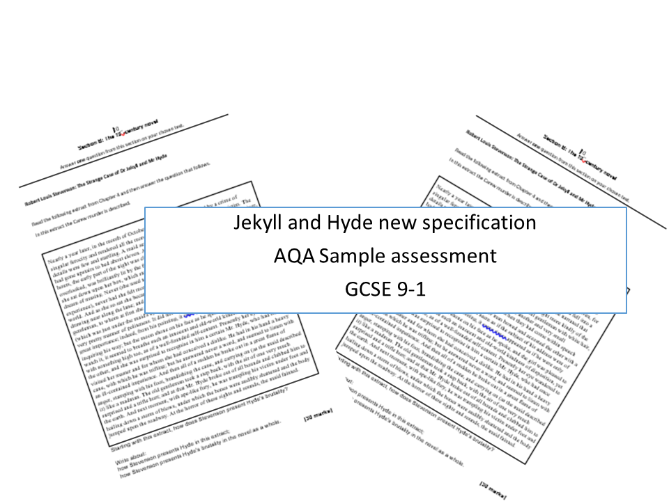 Jekyll and Hyde new specification AQA - ELEVEN sample assessment literature exam questions