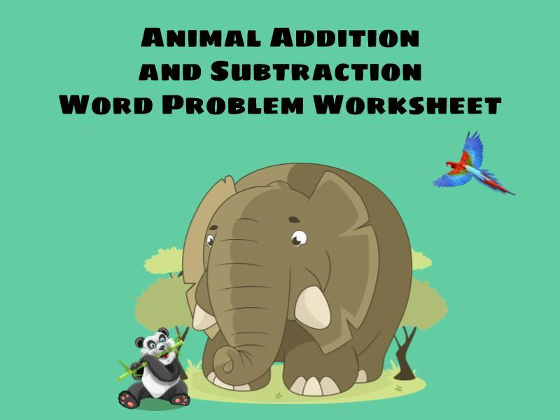 Animal Addition and Subtraction Problems