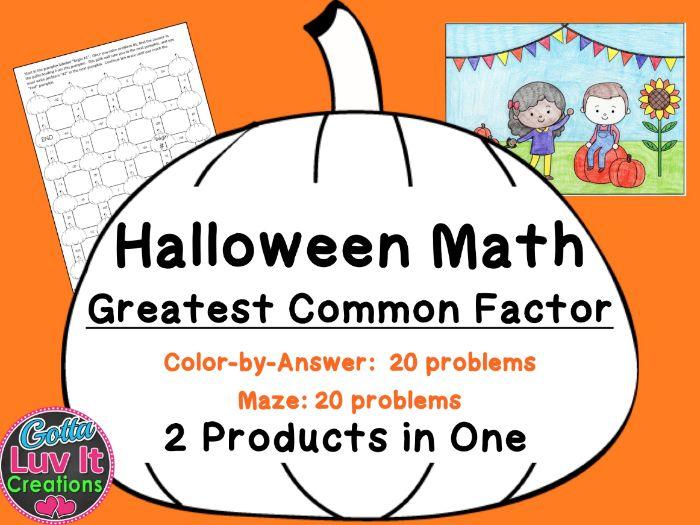 Halloween Math - Greatest Common Factor GCF