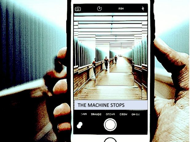 Covid 19, Change and Technology: THE MACHINE STOPS