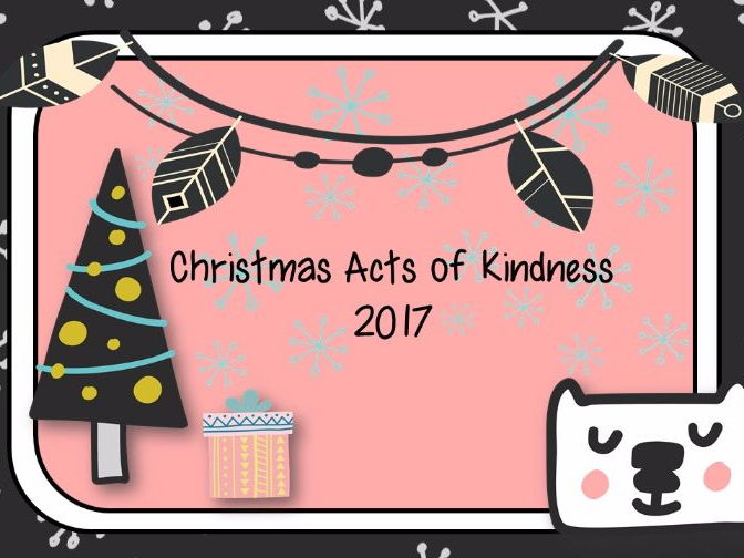 Christmas Acts of Kindness (for the month of December)