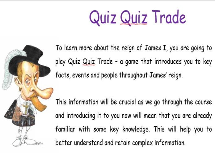 Quiz Quiz Trade - Introduction and Revision for KS5 James I