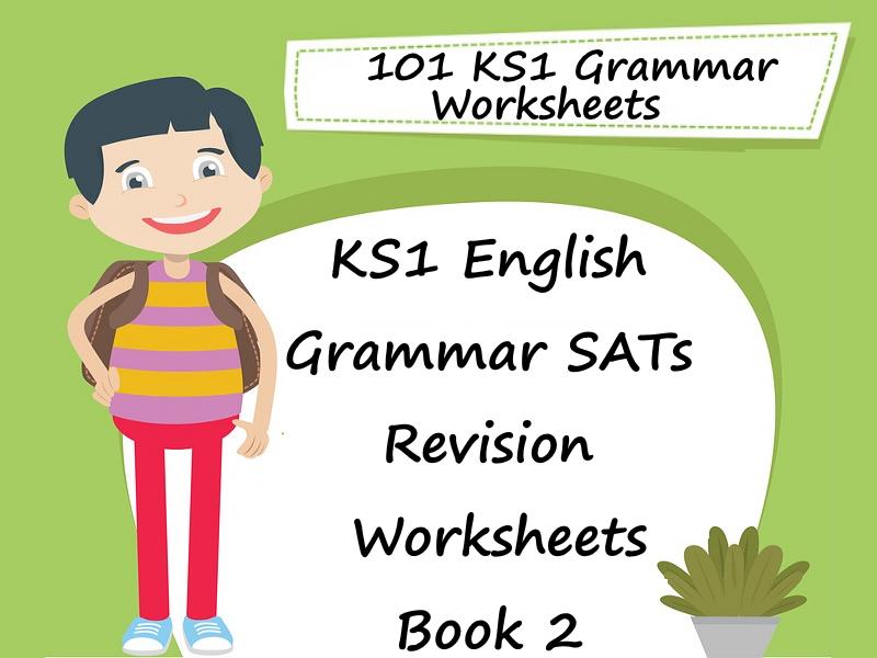 101 KS1 English Grammar SAT Revision Worksheets Book 2 + Answers ...