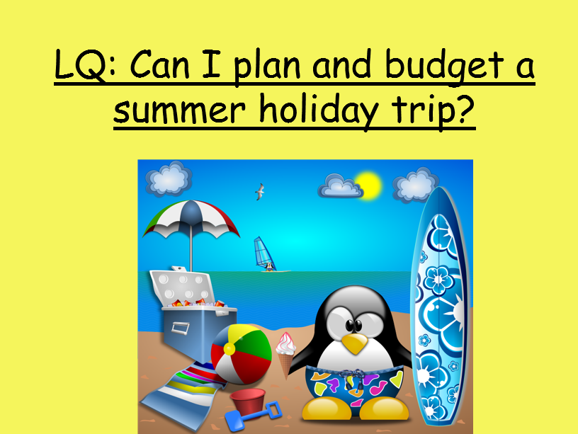 Super end of term summer holiday plan and budget activity!