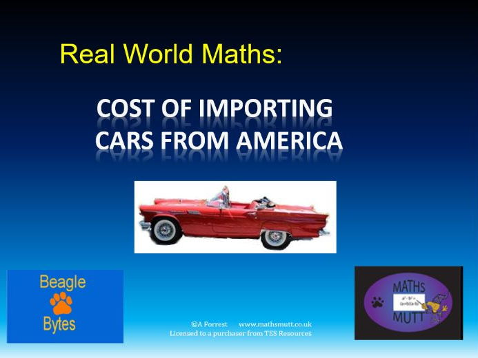 Real World Maths : Cost of Importing Cars from America